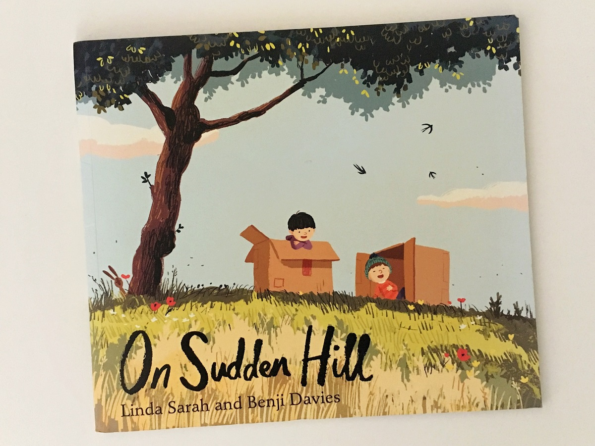 Front cover of On Sudden Hill by Linda Sarah and Benji Davies