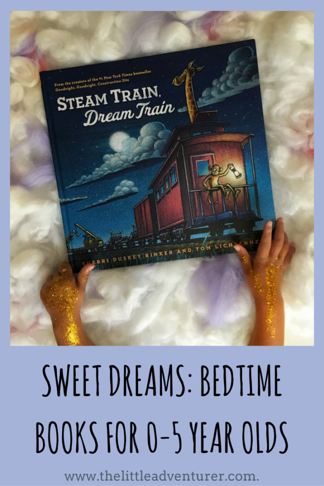 Sweet Dreams- Bedtime book ideas for 0-5 year olds by The Little Adventurer