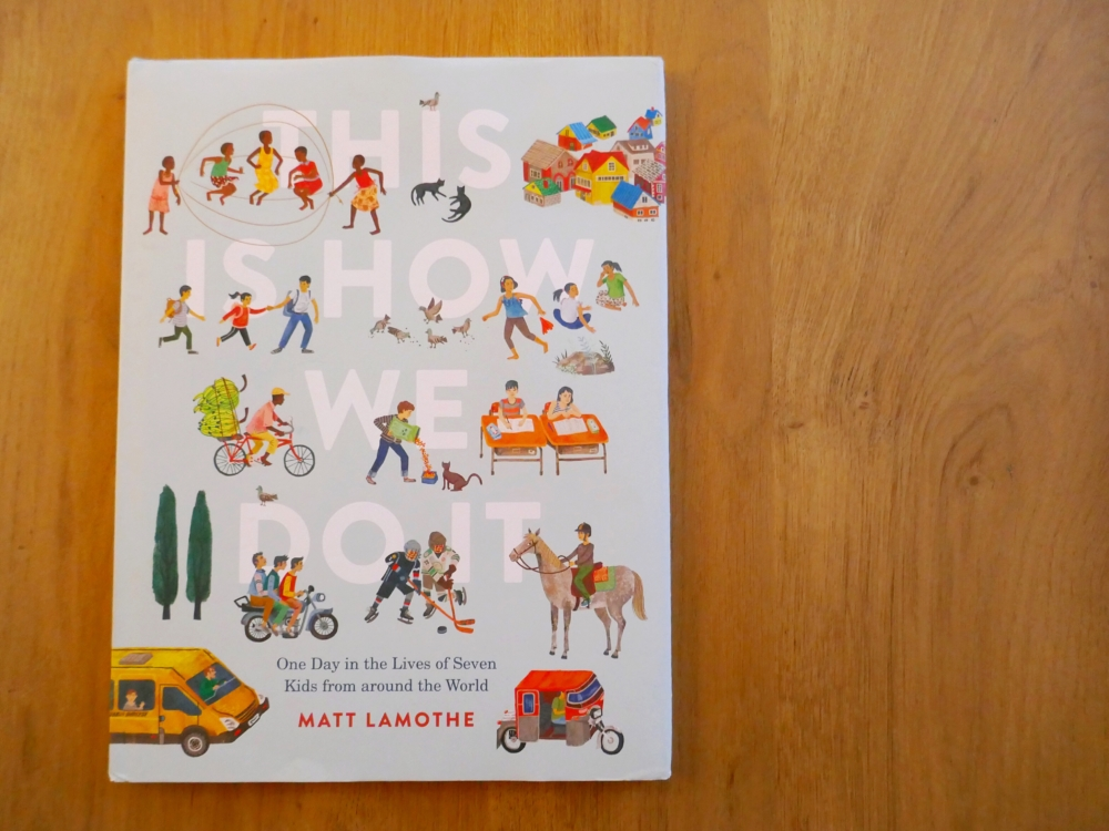 This is How We Do IT - cover. Part of the round-up for great books for 6 year olds. The Little Adventurer.